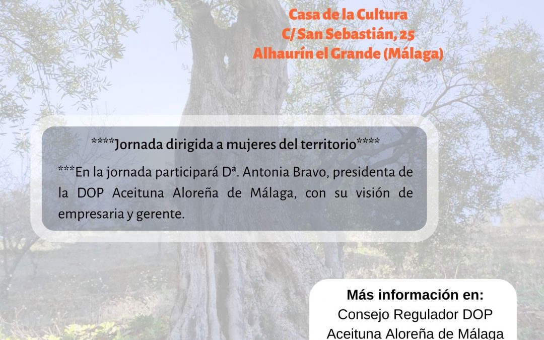Conociendo a la DOP Aceituna Aloreña de Málaga